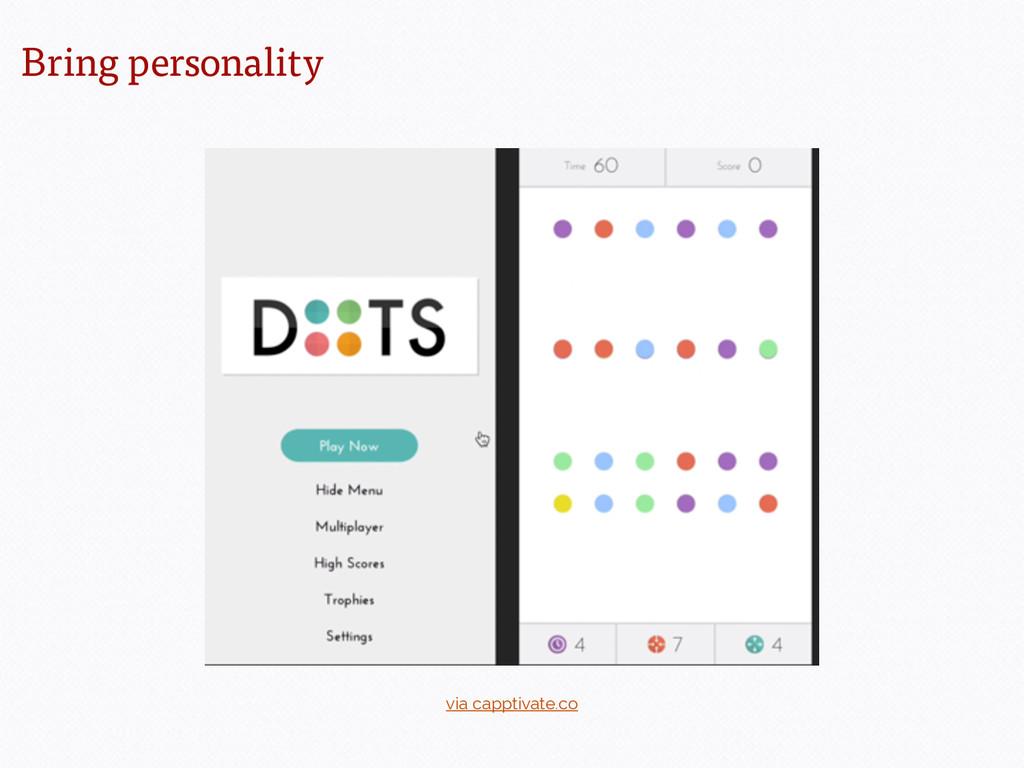 Bring personality via capptivate.co