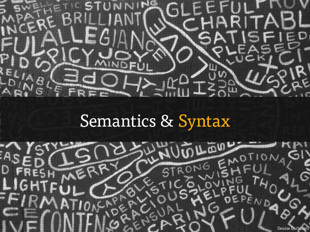 Denise Carbonell Semantics & Syntax