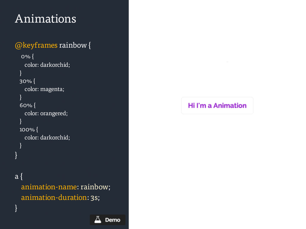 Animations @keyframes rainbow { 0% { color: dar...