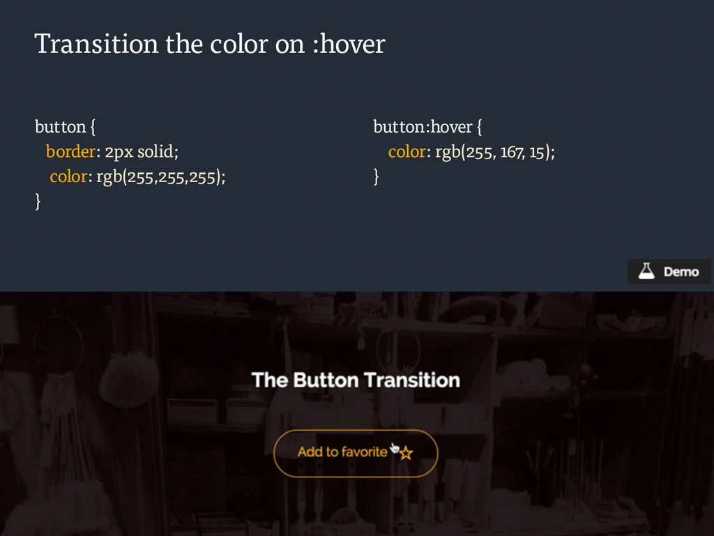 Transition the color on :hover button:hover { c...