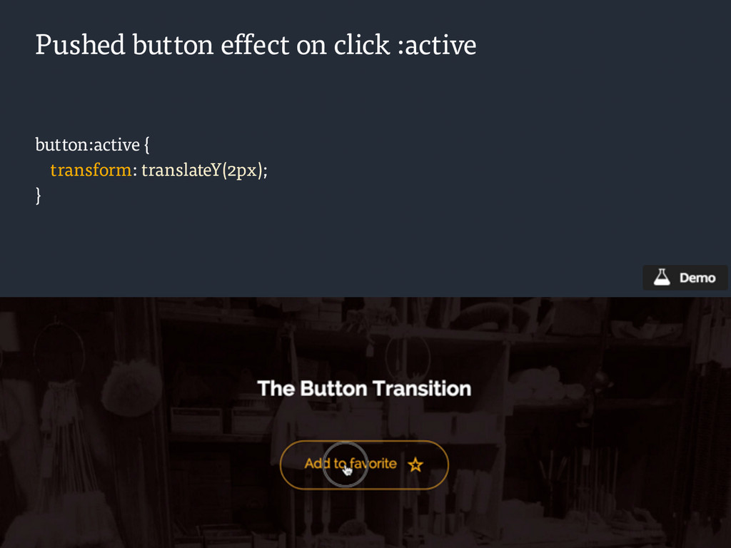 Pushed button effect on click :active button:ac...