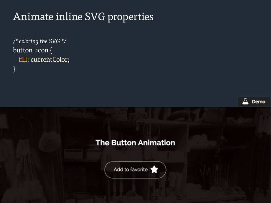 Animate inline SVG properties /* coloring the S...