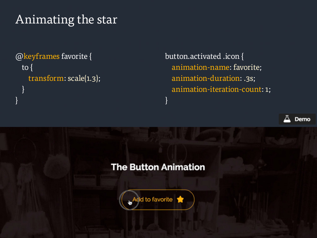 Animating the star @keyframes favorite { to { t...