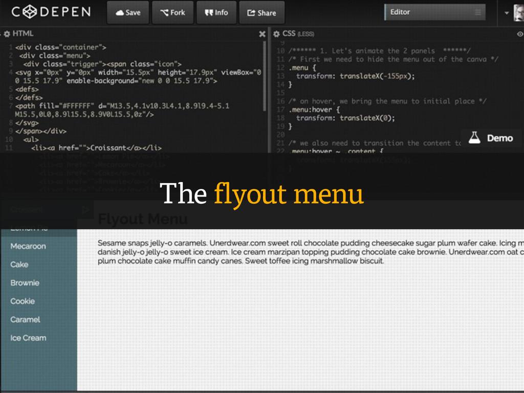 The flyout menu
