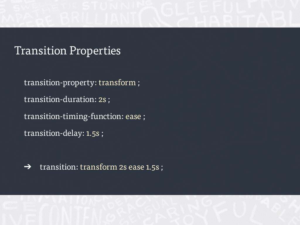 Transition Properties transition-property: tran...