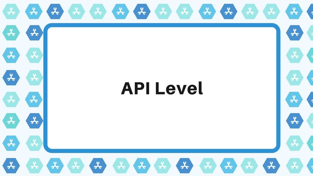 API Level