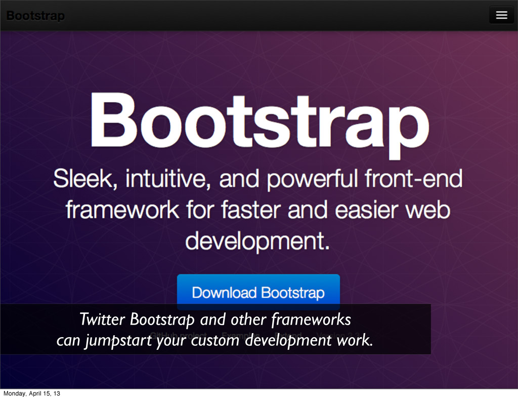 Twitter Bootstrap and other frameworks can jump...