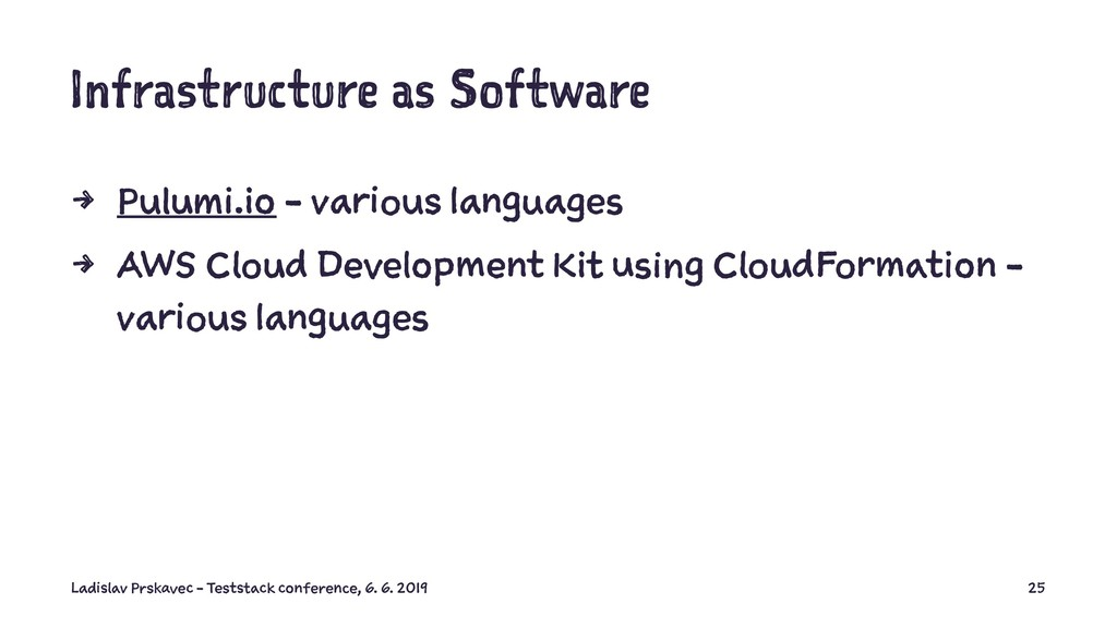 Infrastructure as Software 4 Pulumi.io - variou...