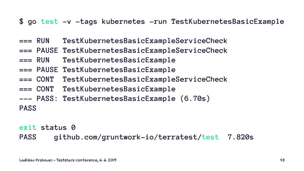 $ go test -v -tags kubernetes -run TestKubernet...