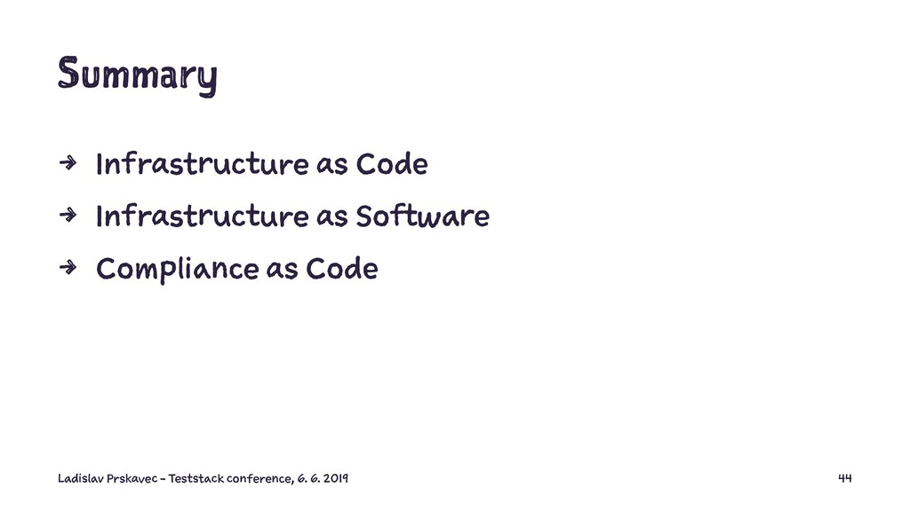 Summary 4 Infrastructure as Code 4 Infrastructu...