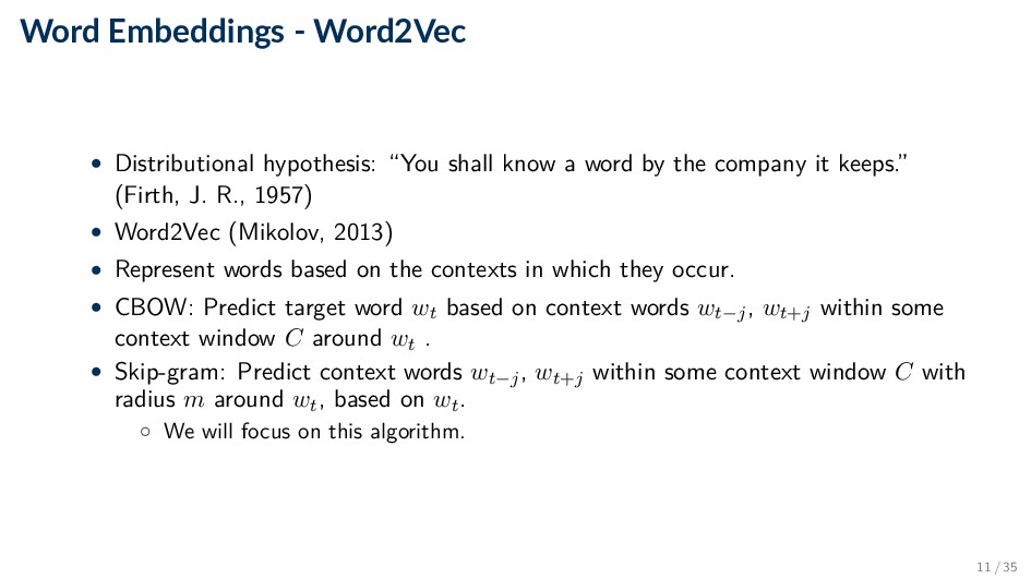 Word Embeddings - Word2Vec • Distributional hyp...