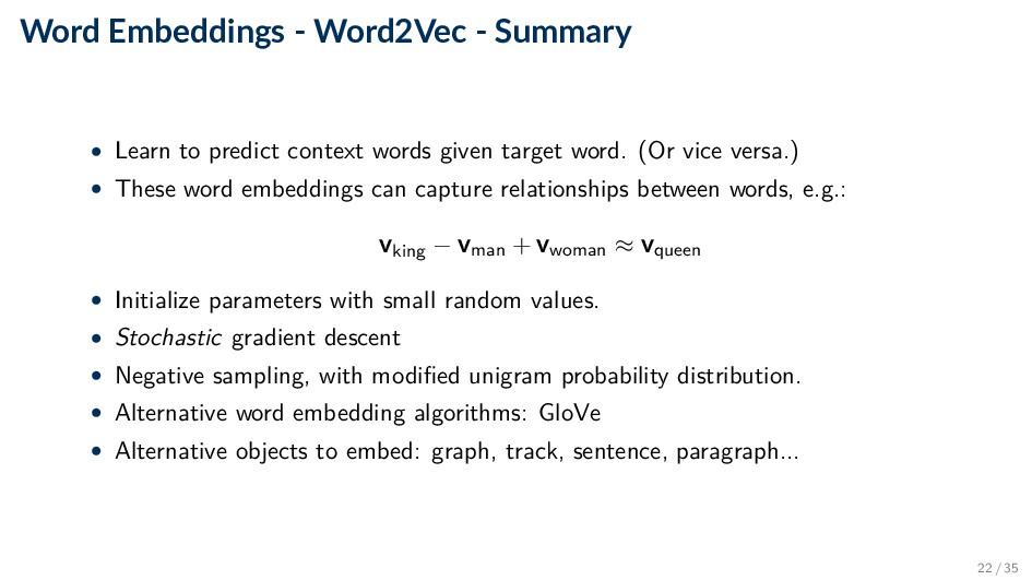 Word Embeddings - Word2Vec - Summary • Learn to...