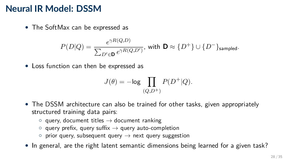 Neural IR Model: DSSM • The SoftMax can be expr...