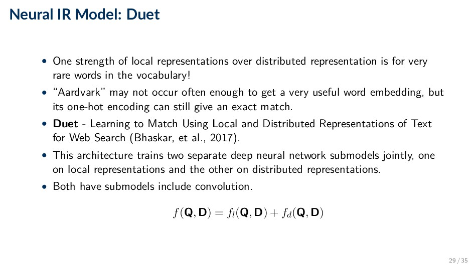 Neural IR Model: Duet • One strength of local r...