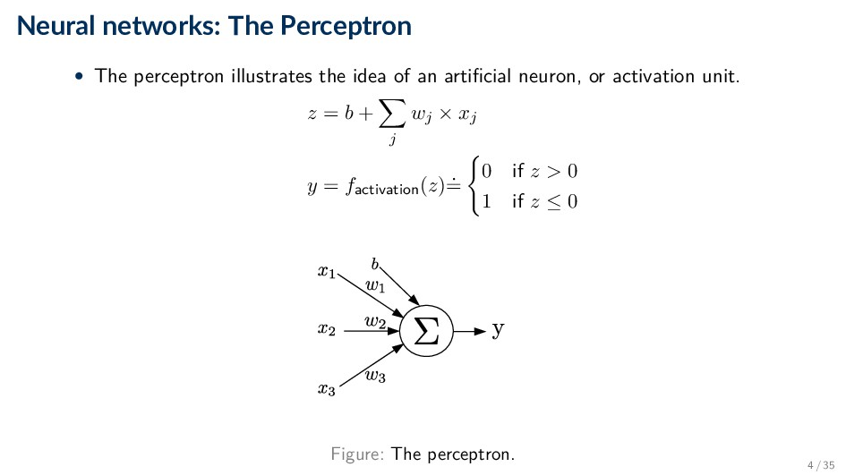 Neural networks: The Perceptron • The perceptro...