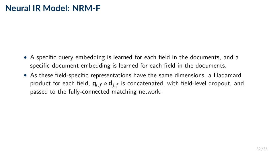 Neural IR Model: NRM-F • A specific query embed...