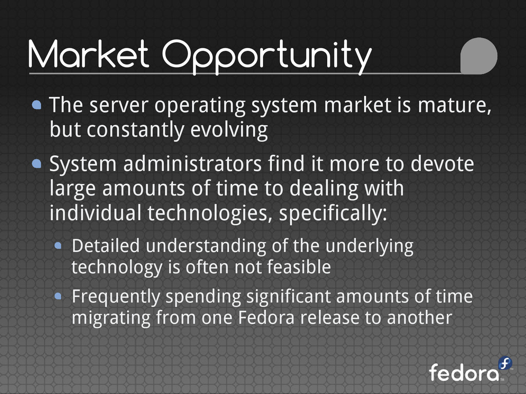 Market Opportunity The server operating system ...