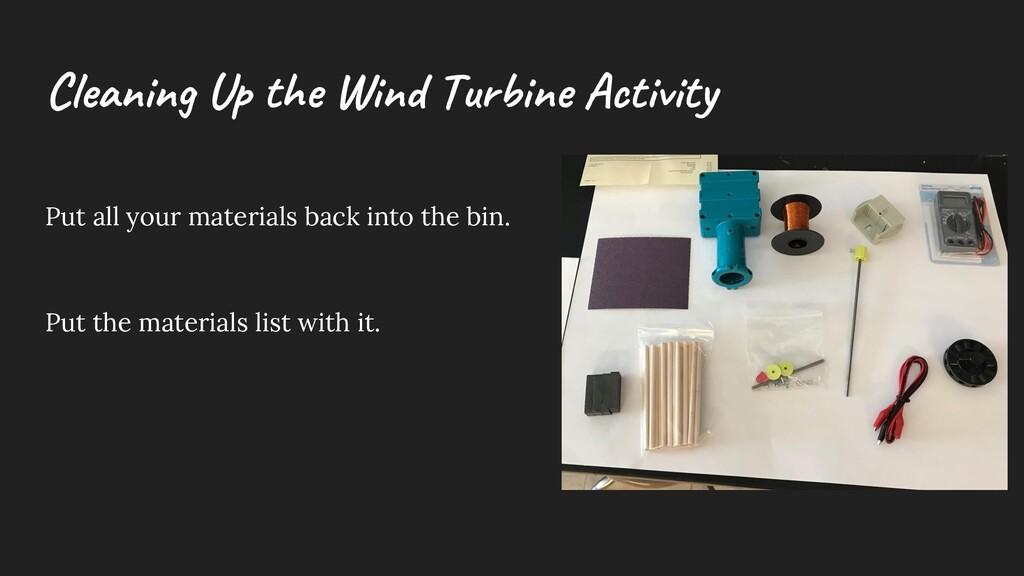 C le aning U p the W ind Turbine Activity Put a...