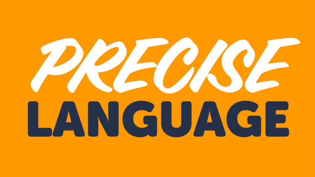 LANGUAGE PRECISE