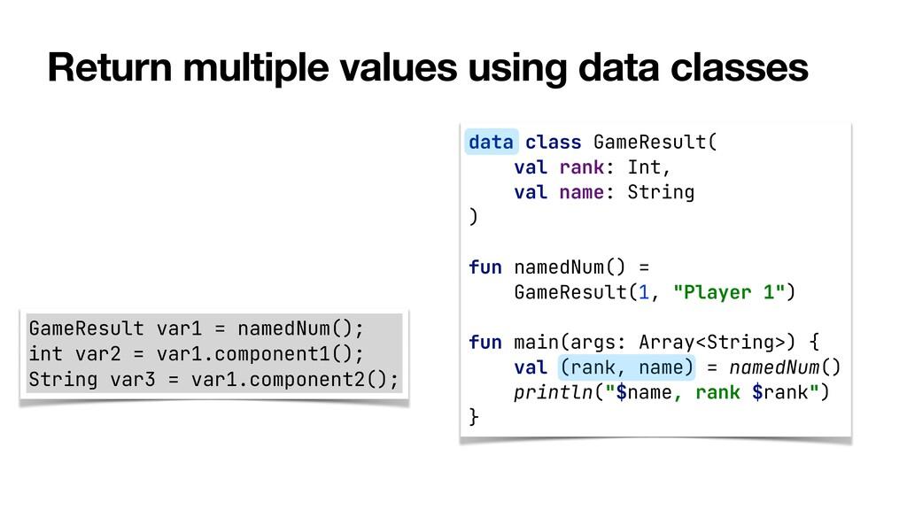 Return multiple values using data classes data ...