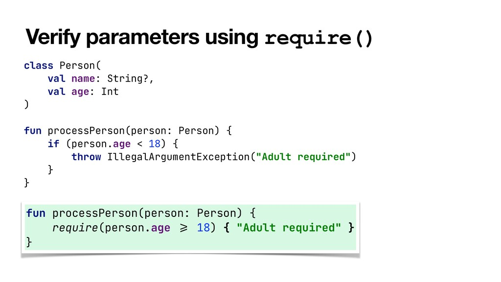 Verify parameters using require() class Person(...