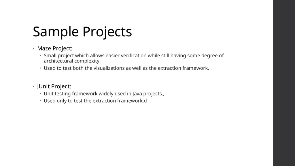 Sample Projects • Maze Project:  Small project...
