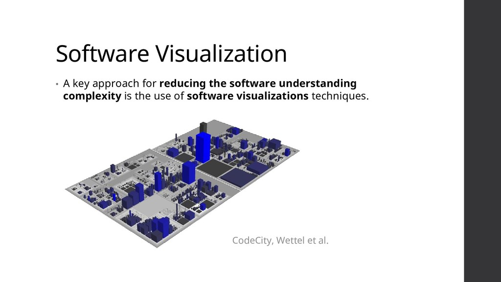 Software Visualization • A key approach for red...