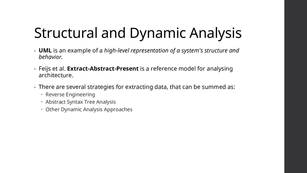 Structural and Dynamic Analysis • UML is an exa...