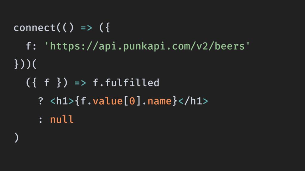 connect(() => ({ f: 'https://api.punkapi.com/v2...