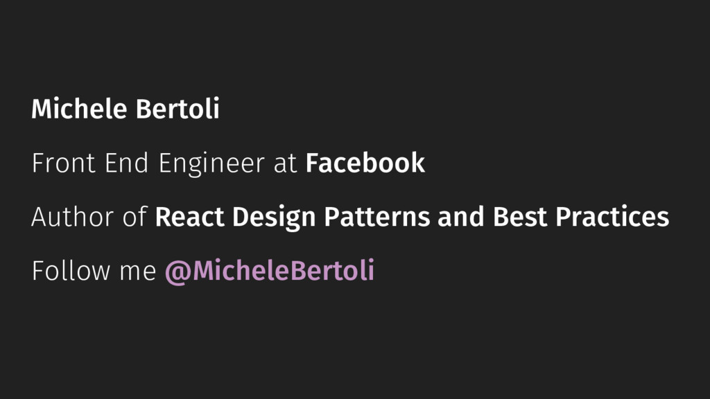 Michele Bertoli Front End Engineer at Facebook ...