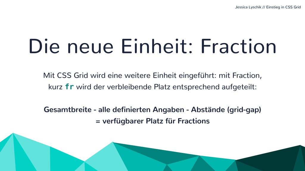 Die neue Einheit: Fraction Mit CSS Grid wird ei...
