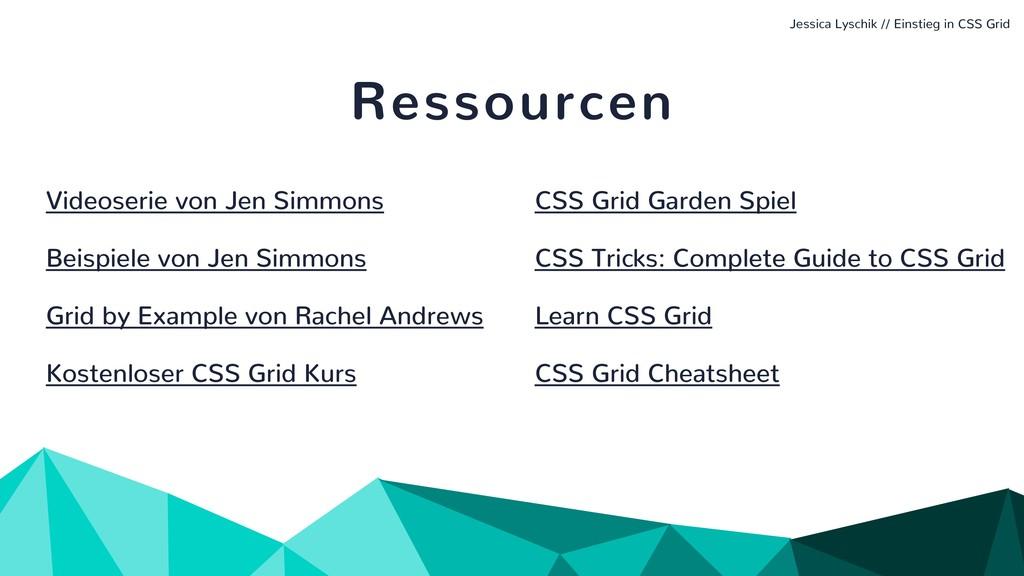 Jessica Lyschik // Einstieg in CSS Grid Ressour...