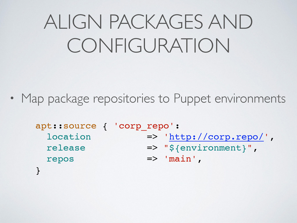 ALIGN PACKAGES AND CONFIGURATION • Map package ...