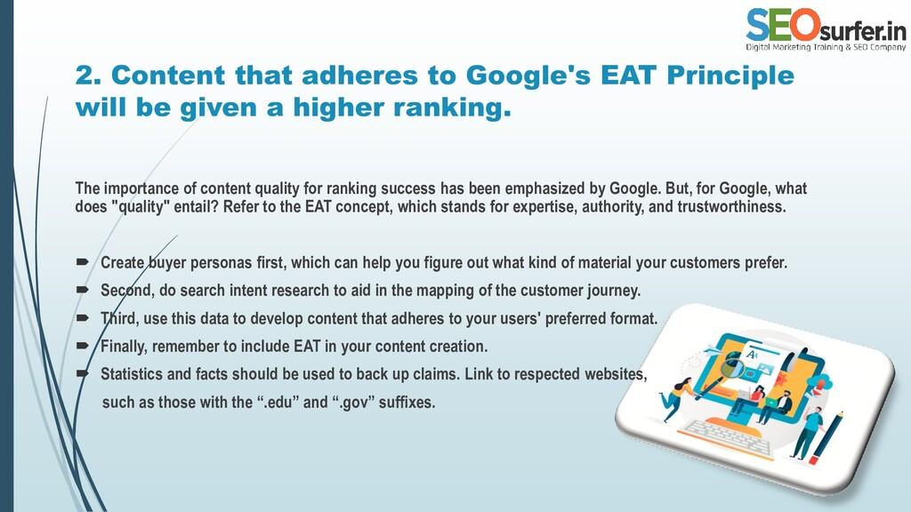 2. Content that adheres to Google's EAT Princip...