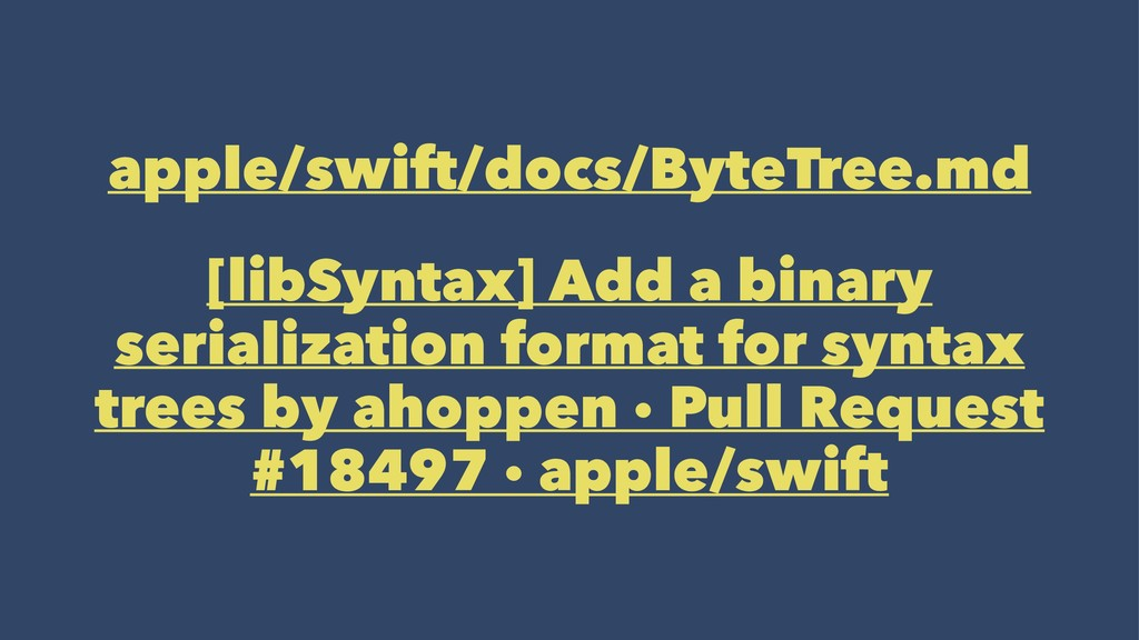 apple/swift/docs/ByteTree.md [libSyntax] Add a ...