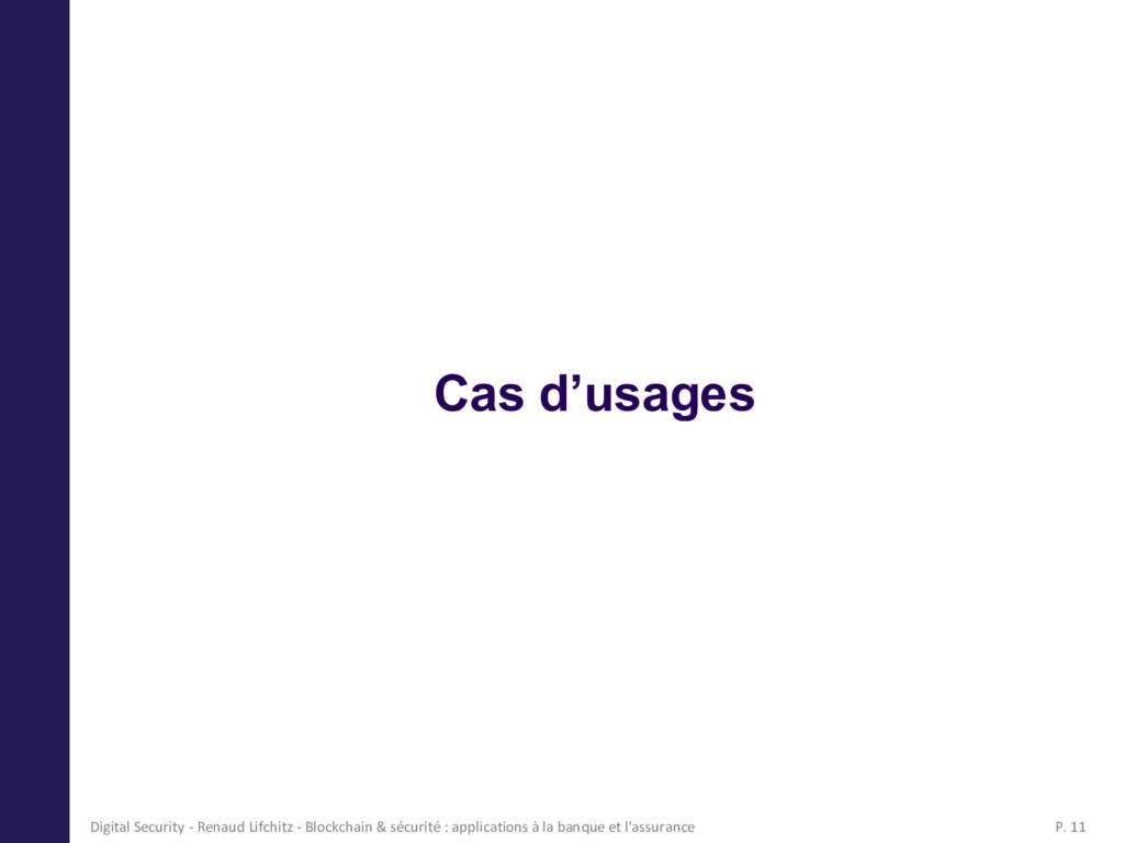 Cas d'usages Digital Security - Renaud Lifchitz...