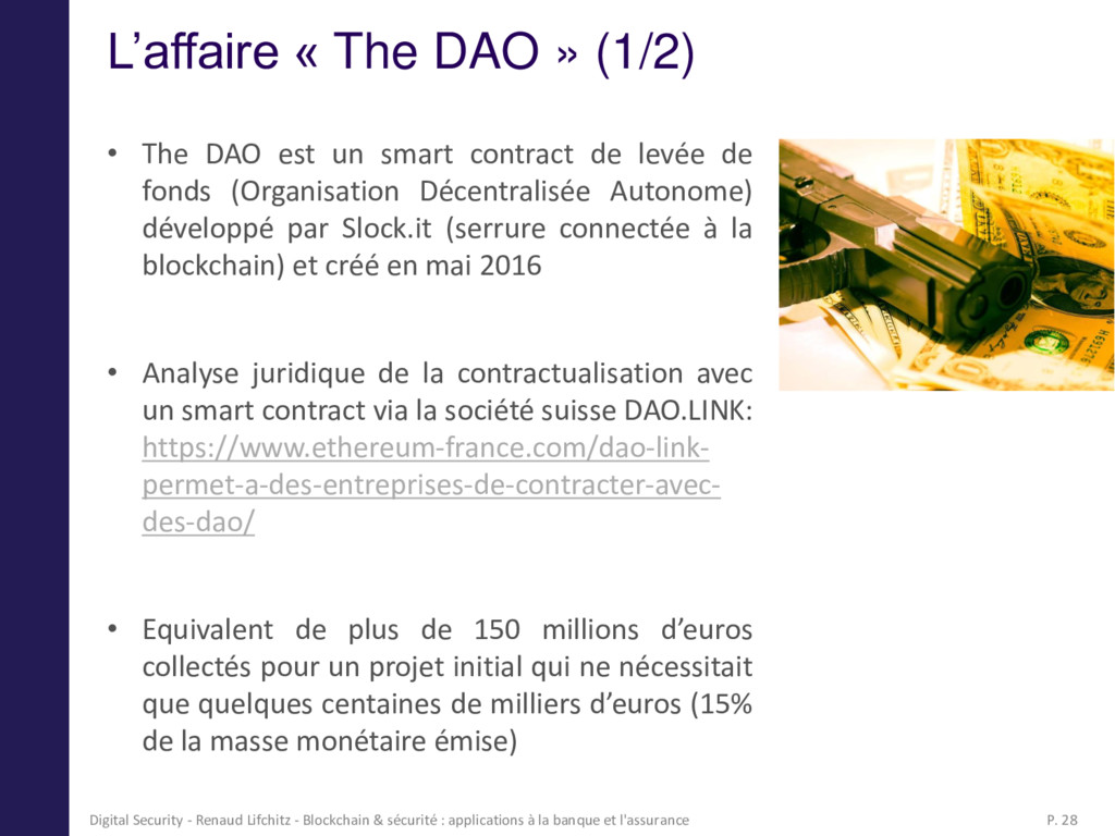 L'affaire « The DAO » (1/2) • The DAO est un sm...