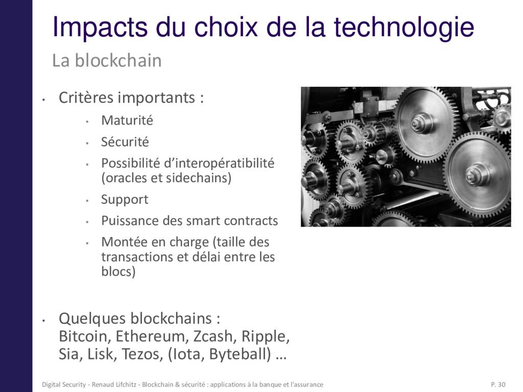Impacts du choix de la technologie • Critères i...