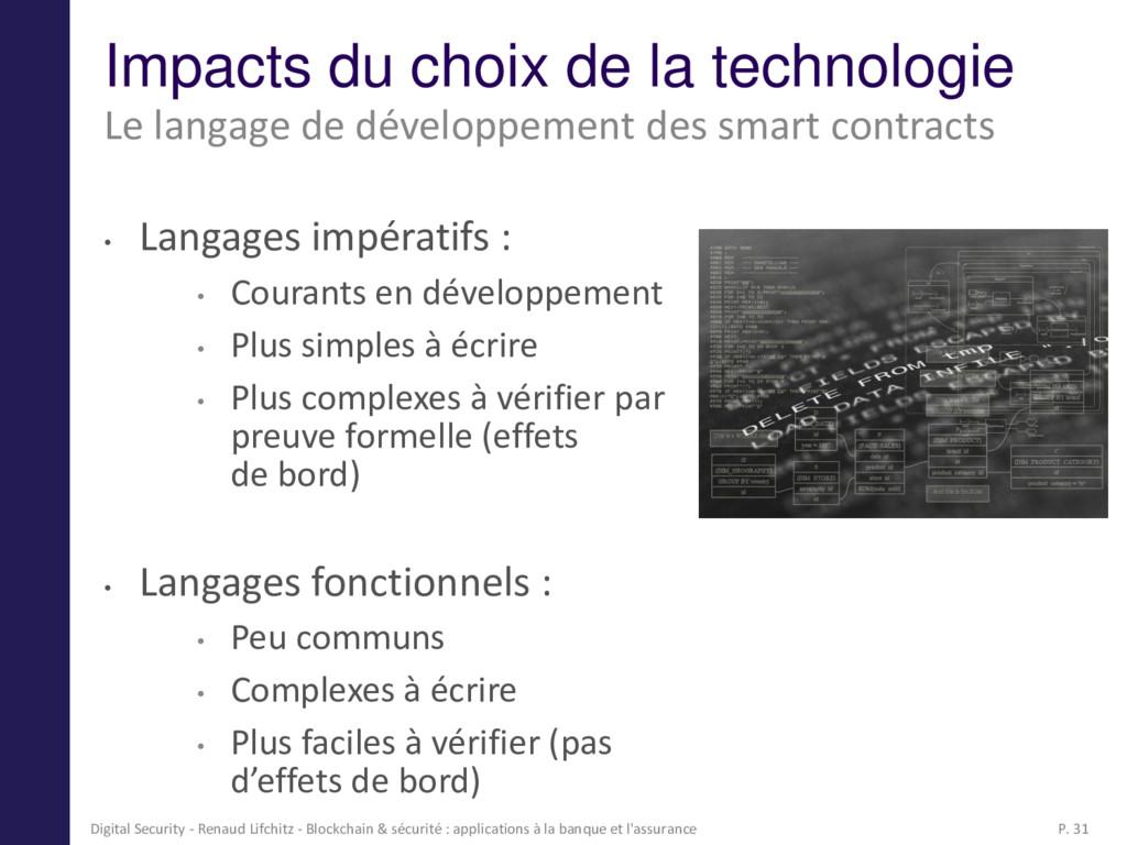 Impacts du choix de la technologie • Langages i...