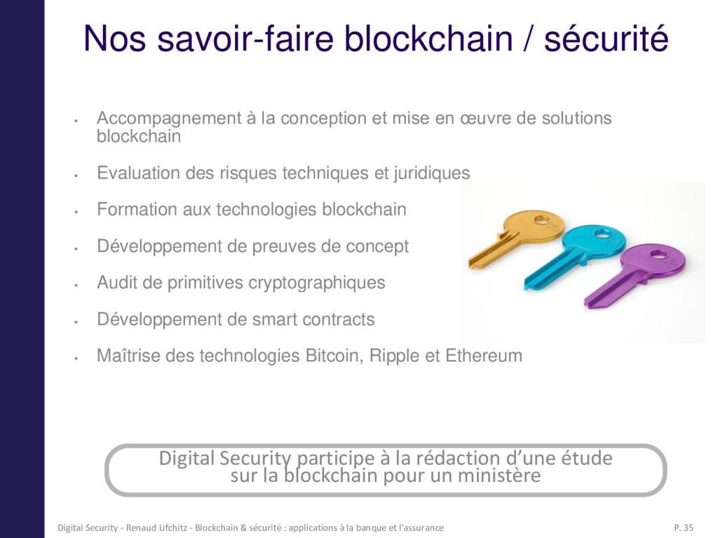 Nos savoir-faire blockchain / sécurité  Accomp...