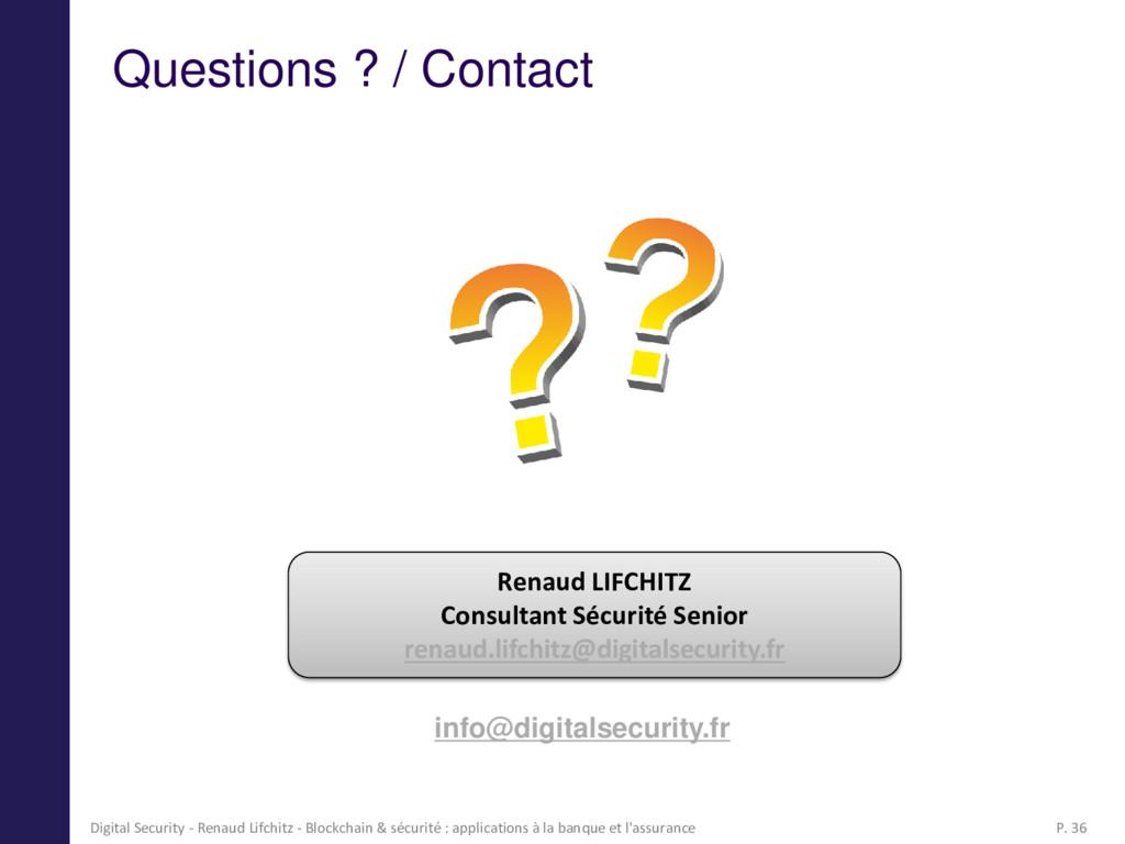 Questions ? / Contact Renaud LIFCHITZ Consultan...