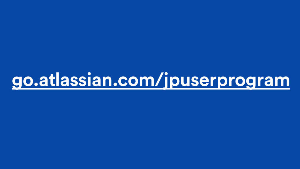 go.atlassian.com/jpuserprogram