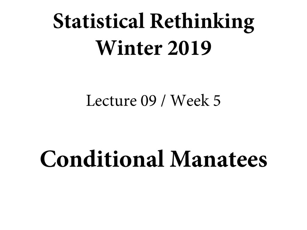 Conditional Manatees Statistical Rethinking Win...