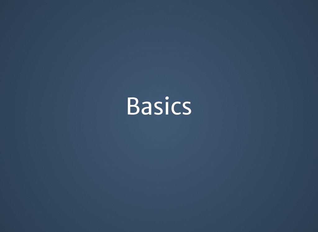 Basics Basics