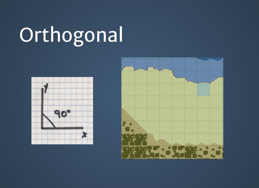 Orthogonal Orthogonal