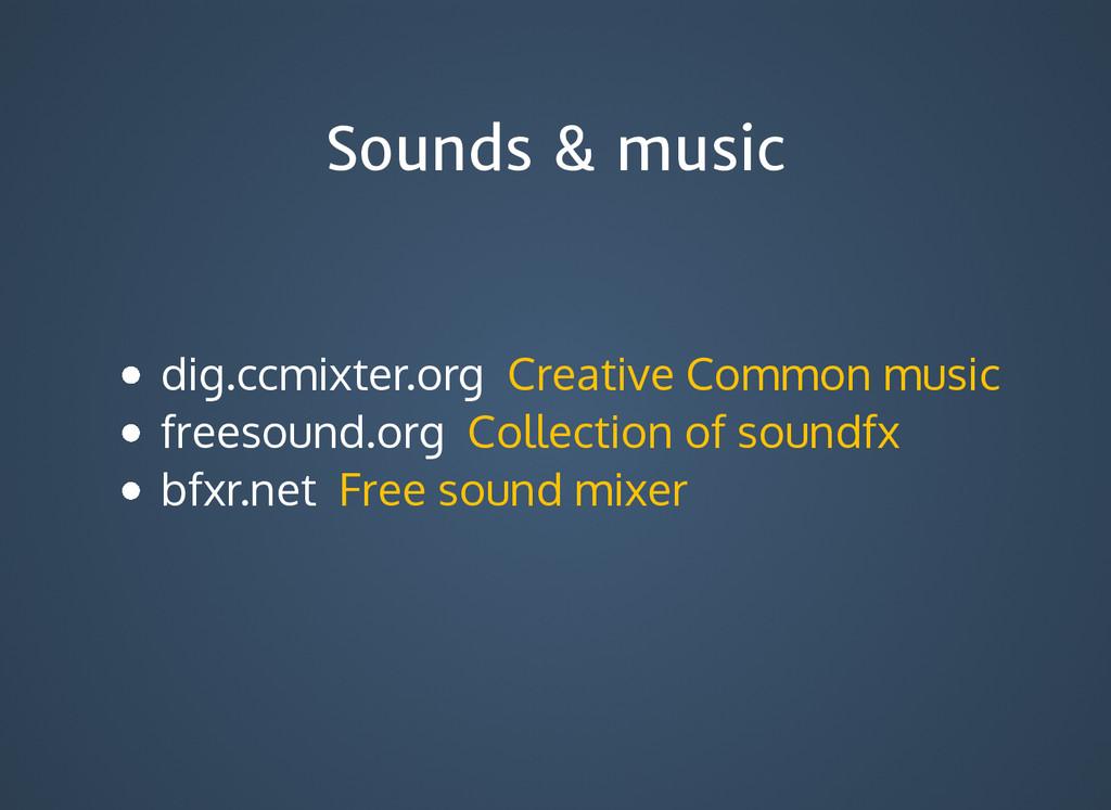 Sounds & music Sounds & music dig.ccmixter.org ...