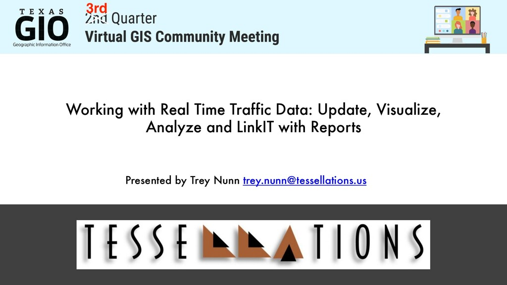 Working with Real Time Traffic Data: Update, Vi...
