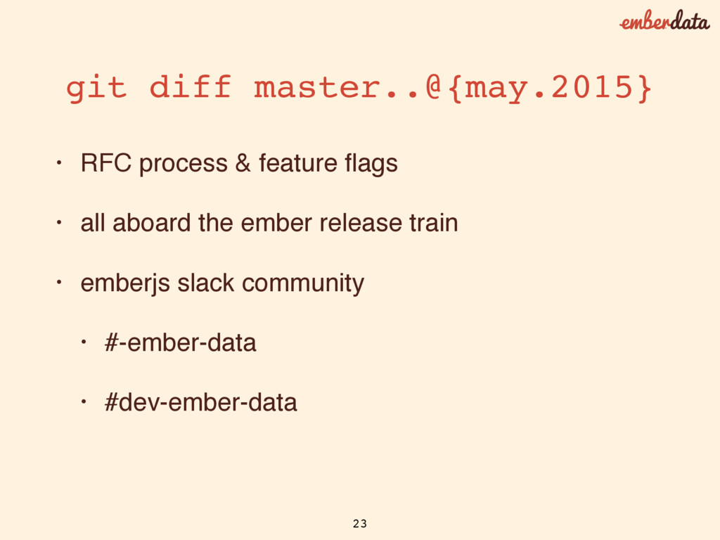 • RFC process & feature flags • all aboard the e...