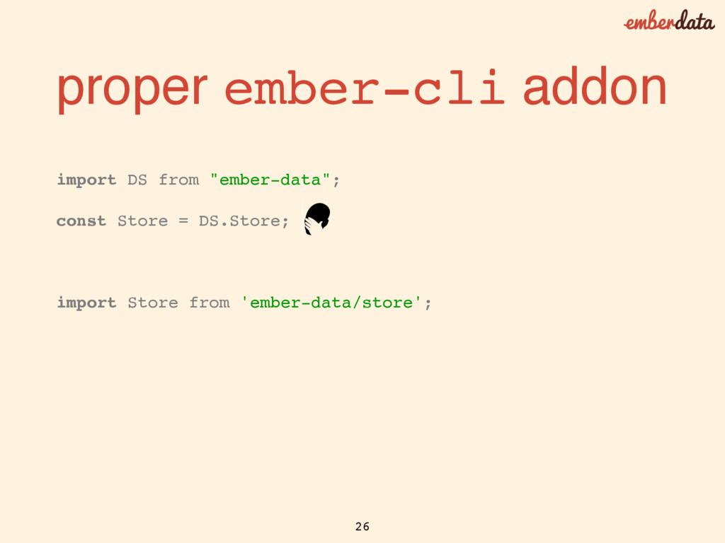 """// instead of import DS from """"ember-data""""; cons..."""