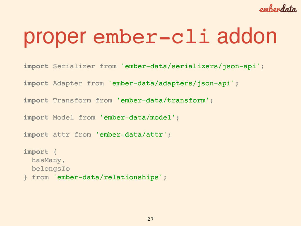 import Serializer from 'ember-data/serializers/...